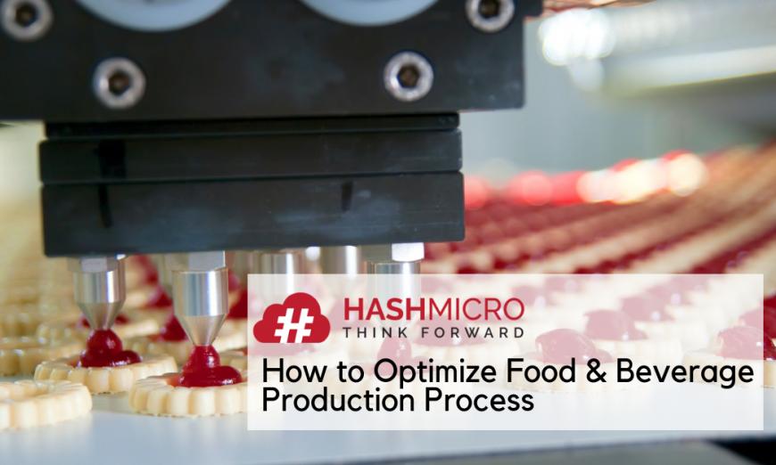 5 Tips Mengoptimalkan Proses Produksi di Pabrik Makanan & Minuman