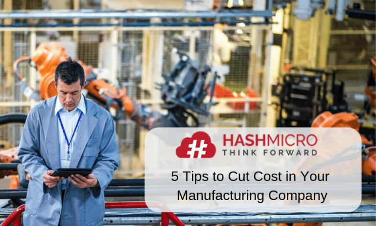 5 Tips Memangkas Biaya Produksi Perusahaan Manufaktur