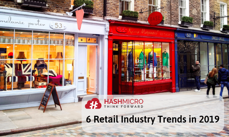 6 Retail Industry Trends in 2019