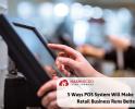 5 Cara POS System Memudahkan Pengelolaan Bisnis Retail Anda