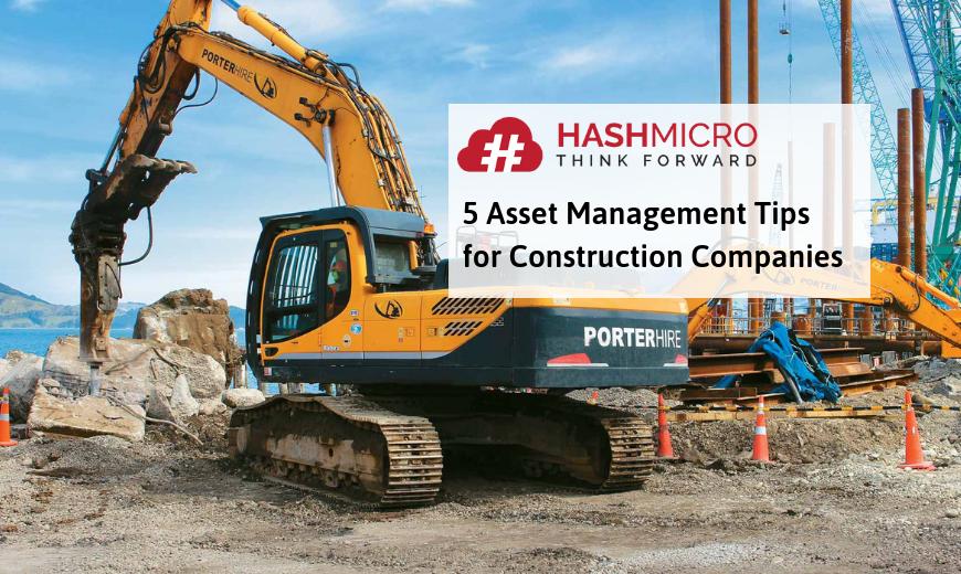 5 Strategi Asset Management bagi Bisnis Konstruksi