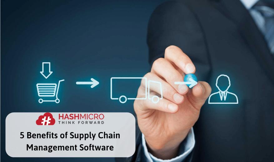 5 Keuntungan Software Manajemen Rantai Pasokan