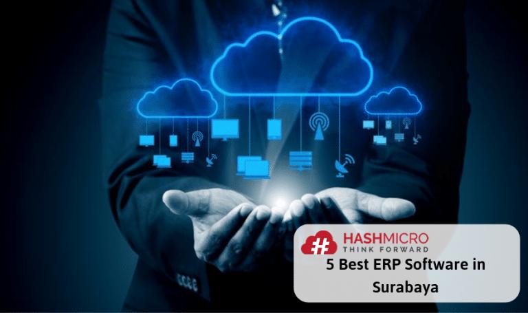 5 Software ERP Terbaik di Surabaya