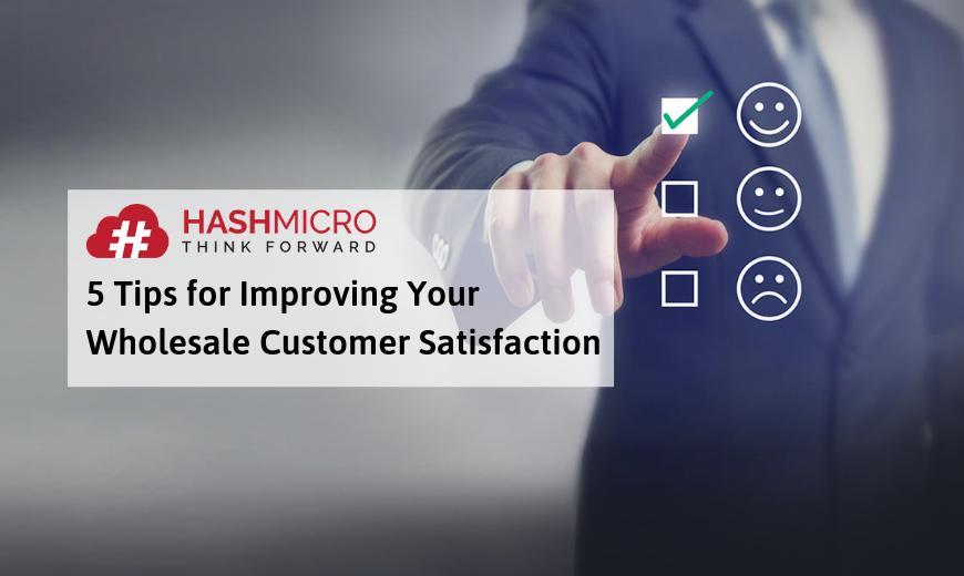 5 Tips Meningkatkan Kepuasan Pelanggan untuk Bisnis Grosir