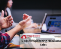 5 Tips Mengoptimalkan Penjualan Manufaktur