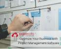 Optimalkan Bisnis Anda dengan Project Management Software