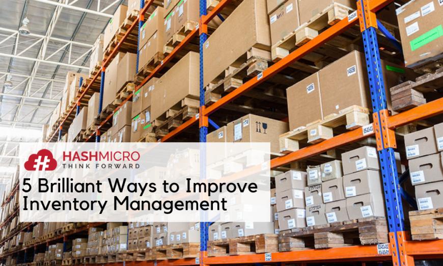 Manajemen Persediaan | Cara Mengoptimalkan Inventory Management