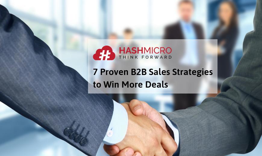 7 Strategi Penjualan B2B yang Terbukti Efektif