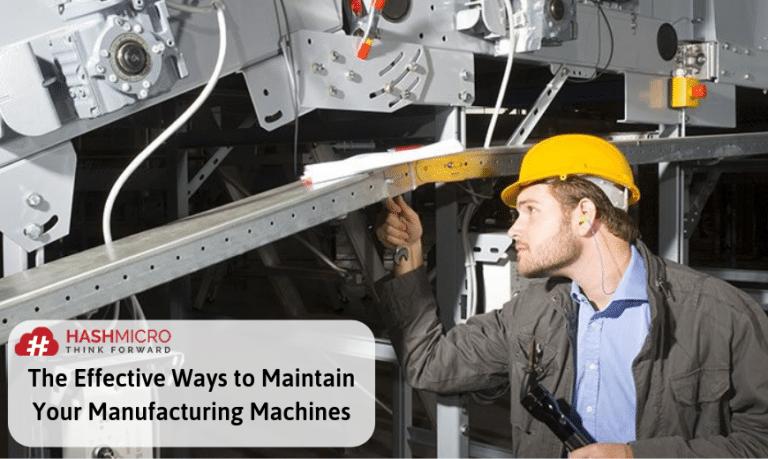 Cara Efektif Untuk Merawat Mesin Manufaktur