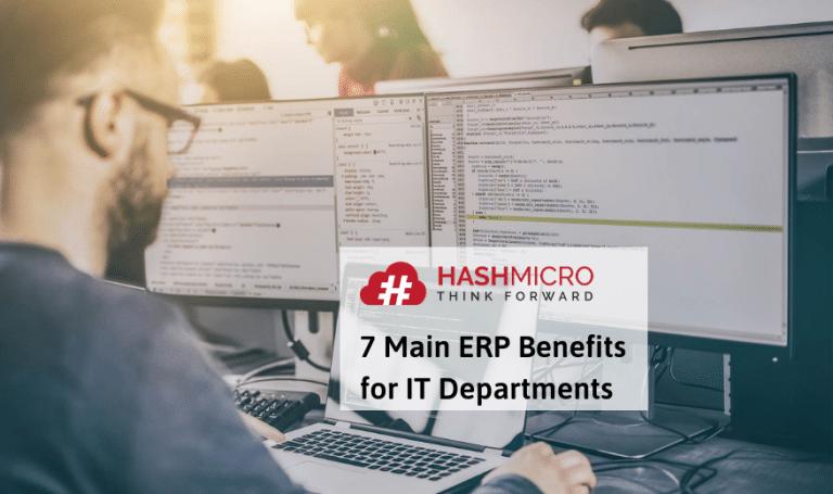 7 Manfaat ERP untuk Departemen IT dalam Perusahaan