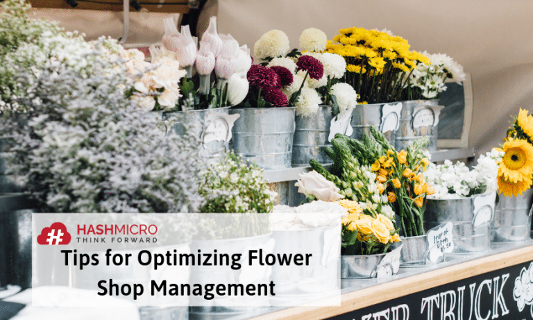 3 Tips Memaksimalkan Manajemen Toko Bunga Agar Keuntungan Berlipat