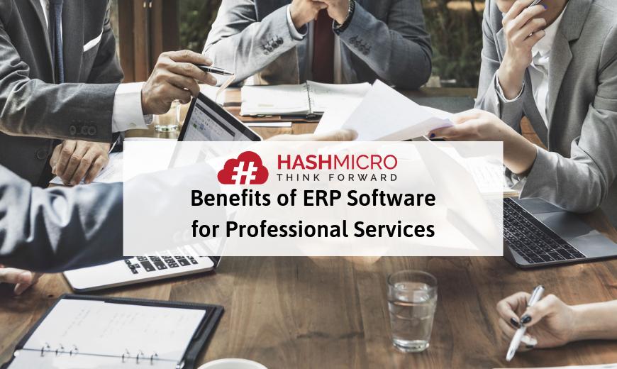 5 Manfaat Penerapan ERP pada Perusahaan Jasa Profesional