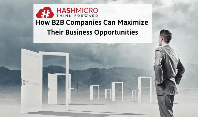 7 Tips Efektif Mengoptimalkan Peluang Bisnis untuk B2B