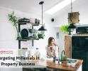 Bisnis Properti: Menyasar Milenial sebagai Pasar Baru