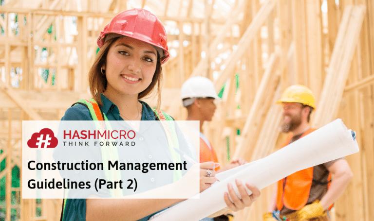 Manajemen Konstruksi: Tips & Tahapan Lengkap (Part 2)