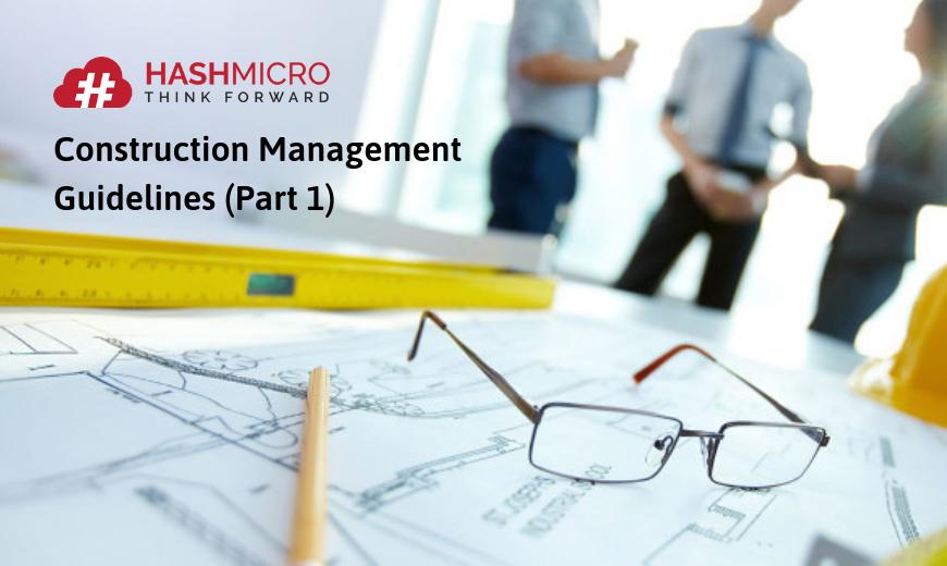 Manajemen Konstruksi: Tips & Tahapan Lengkap (Part 1)