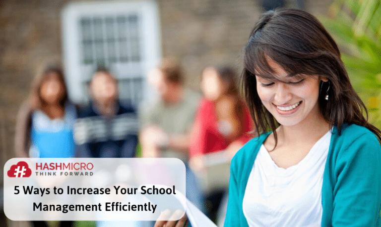 5 Cara Efektif Meningkatkan Manajemen Sekolah