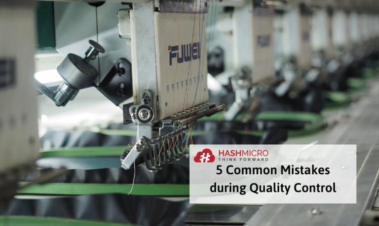 5 Kesalahan Umum pada Proses Pengendalian Kualitas Produk