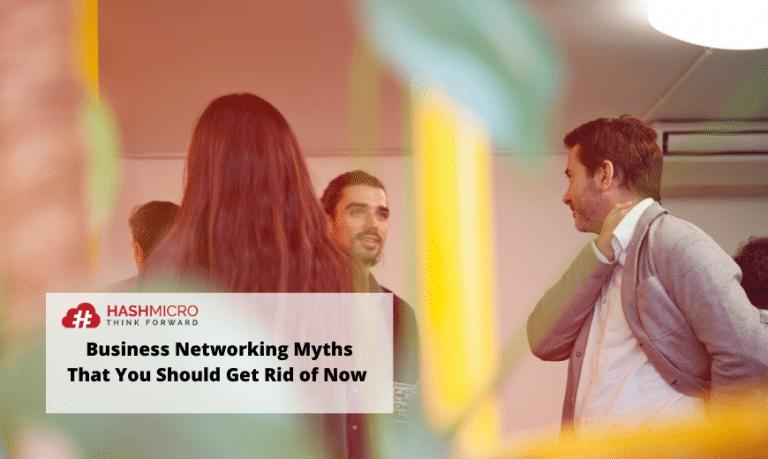 Mitos-Mitos Seputar Bisnis Networking yang Harus Anda Jauhi