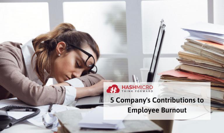 5 Kontribusi Perusahaan Terhadap Burnout Pekerja