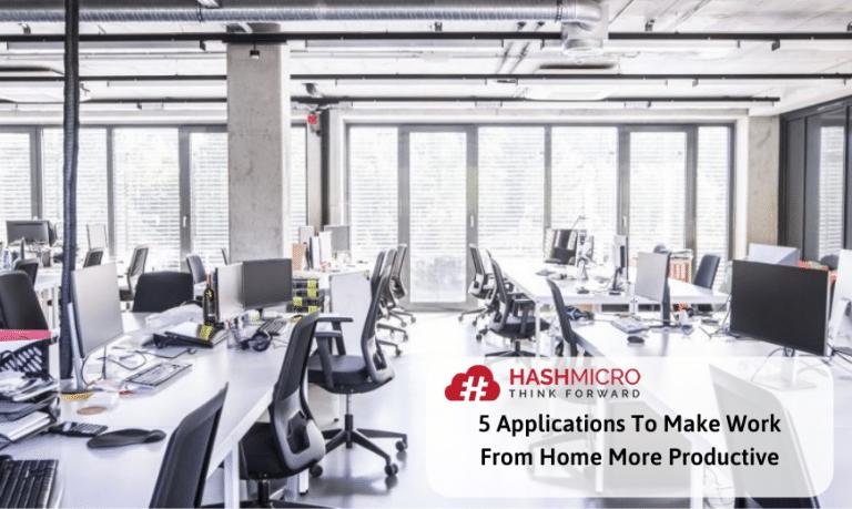 5 Aplikasi Terbaik yang Buat Kerja Dari Rumah Lebih Efektif