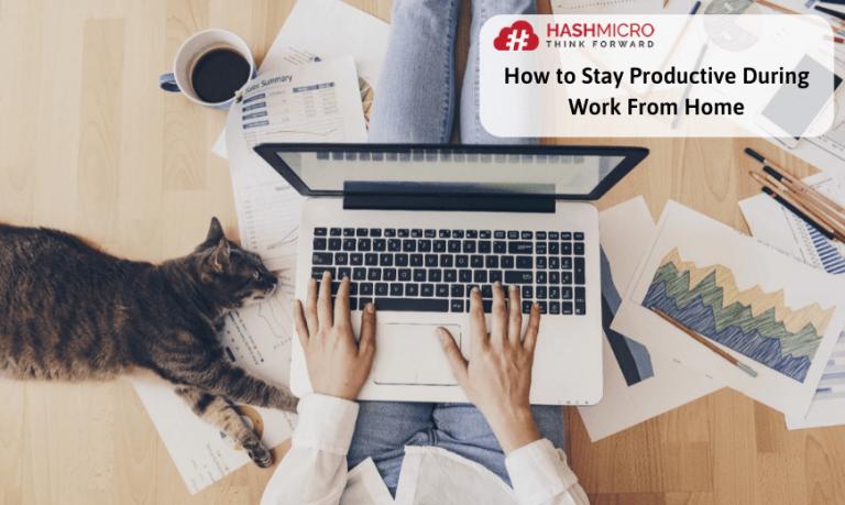 Work From Home? Jaga Produktivitas dengan 5 Cara Ini