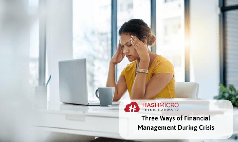 Tiga Cara Manajemen Keuangan Saat Krisis Melanda