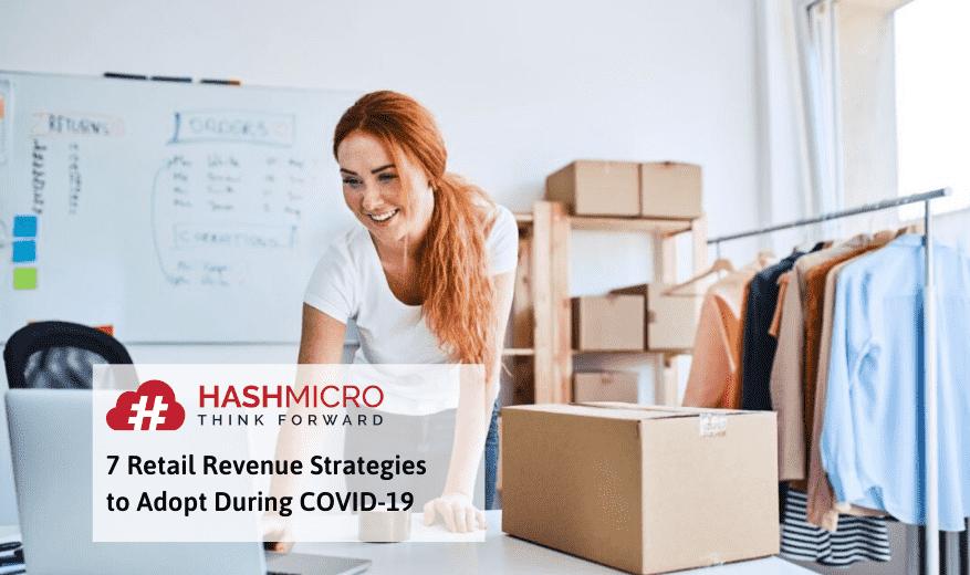 7 Cara Menambah Penghasilan Bisnis Retail Pada Masa Pandemi COVID-19