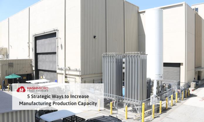 meningkatkan kapasitas produksi di manufaktur