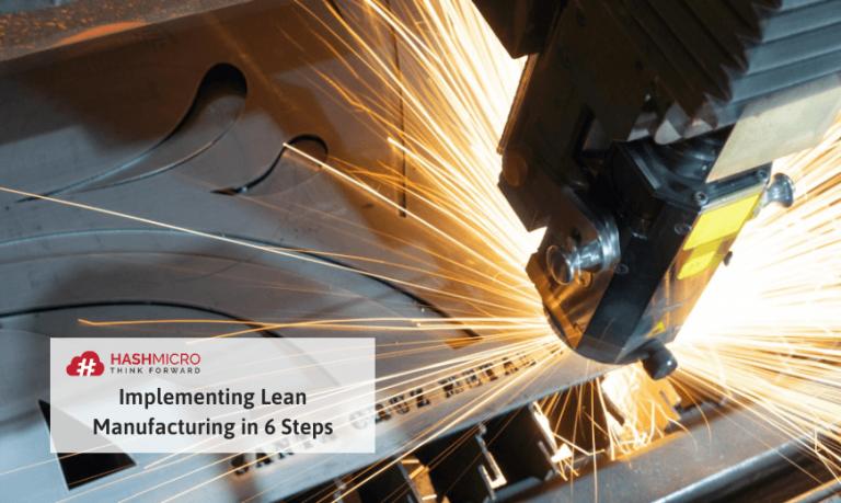 Cara Menerapkan Lean Manufacturing dalam 6 Langkah