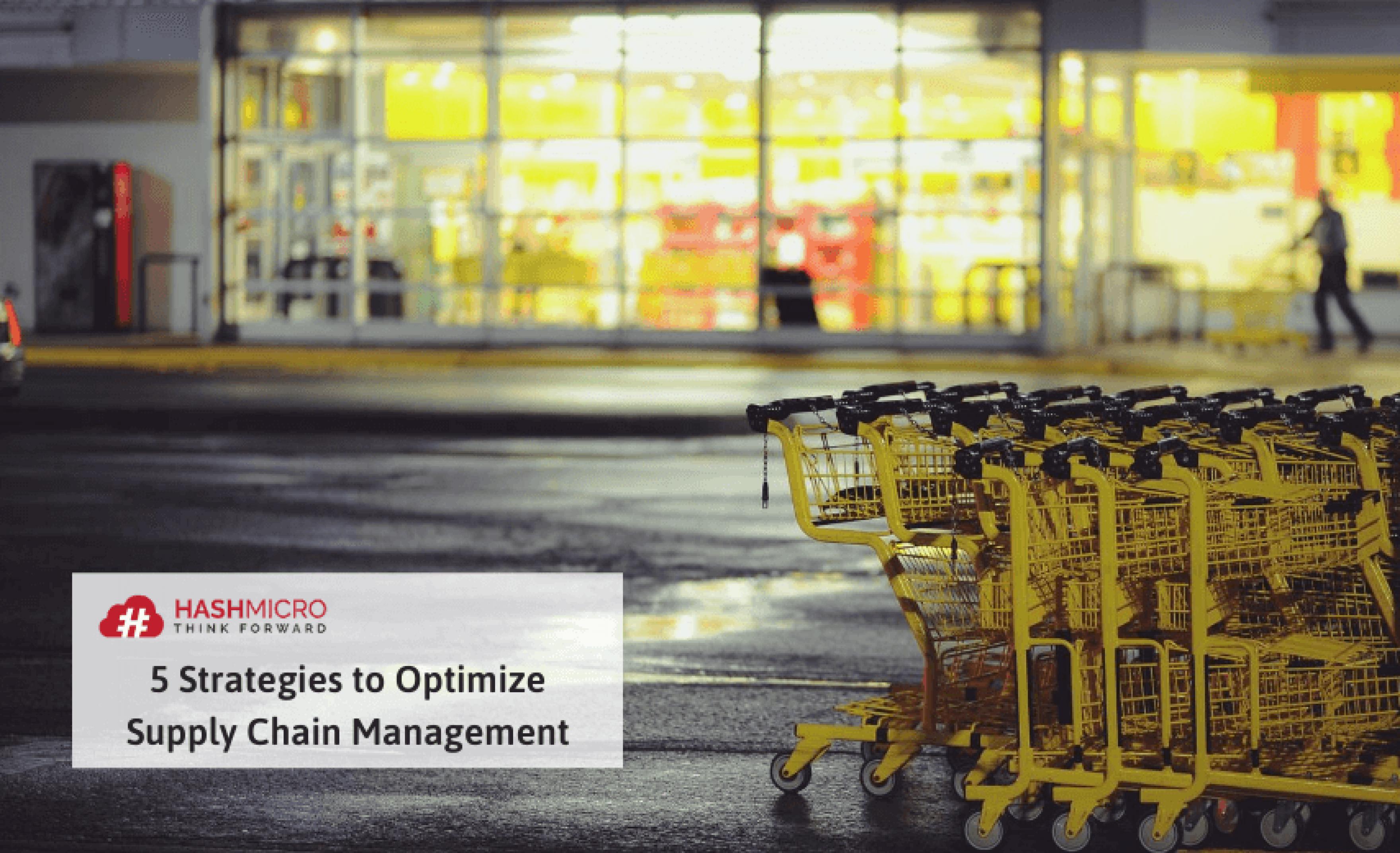 5 Strategi Mengoptimalkan Manajemen Rantai Pasokan Supply Chain