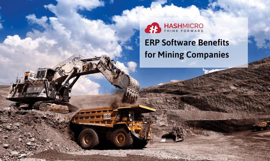 5 Manfaat Utama Software ERP untuk Perusahaan Tambang