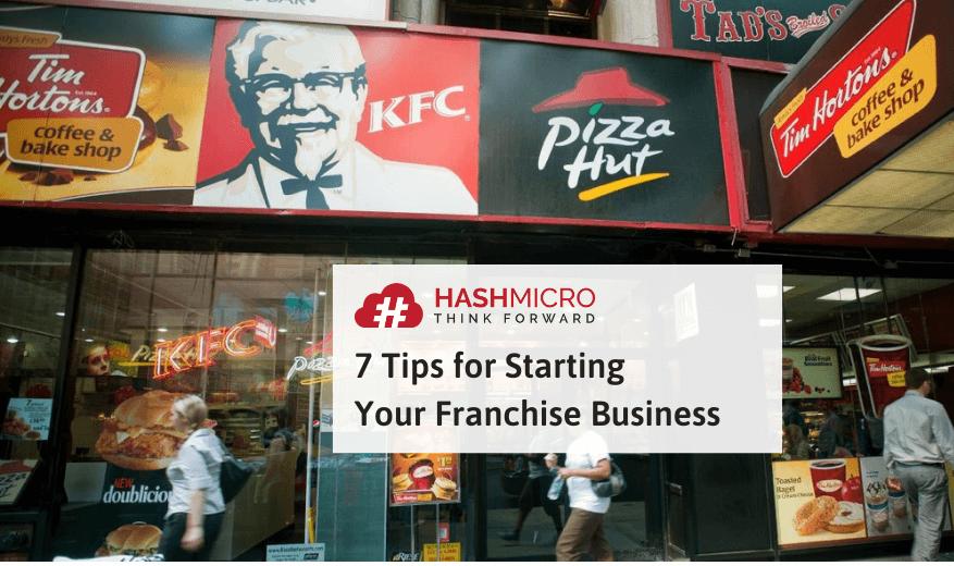 7 Tips Memulai Bisnis Franchise yang Sukses