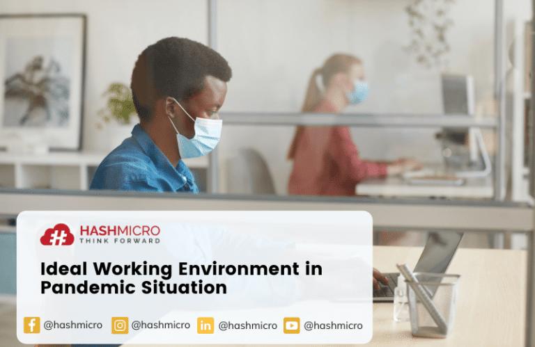 Lingkungan Kerja Ideal pada Masa Pandemi