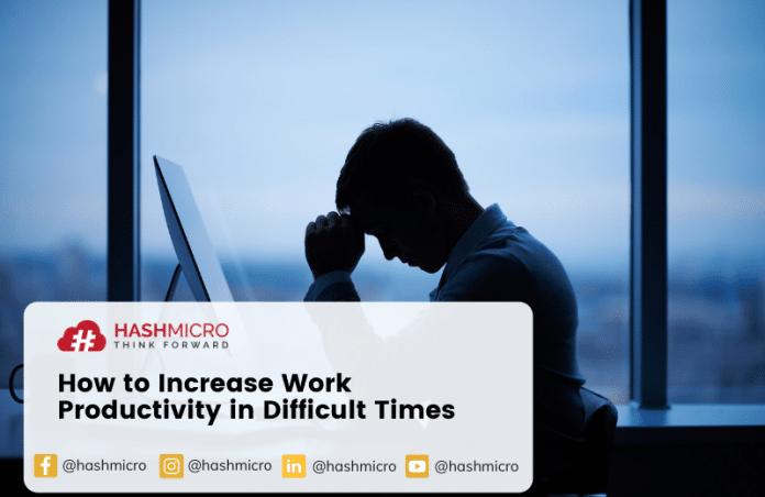 Cara Meningkatkan Produktivitas Kerja saat Menghadapi Masa Sulit