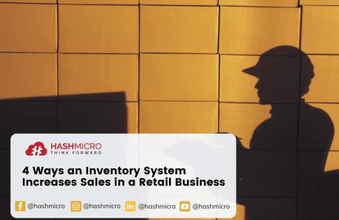 4 Cara Sistem Inventaris Meningkatkan Penjualan dalam Bisnis Retail
