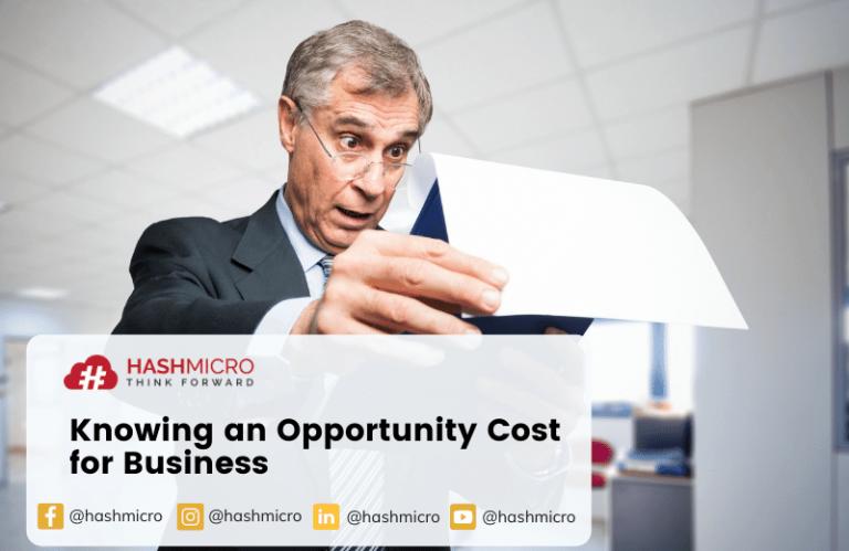 Pentingnya Mengetahui Biaya Peluang bagi Bisnis