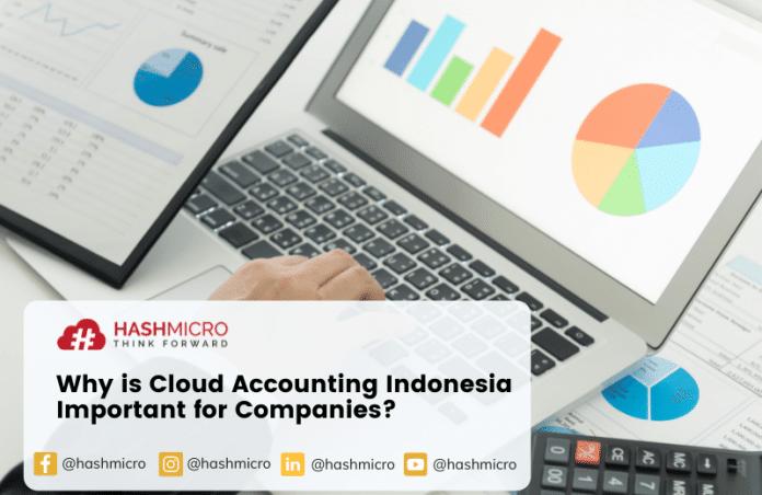 Kenapa Cloud Accounting Indonesia Penting bagi Perusahaan?