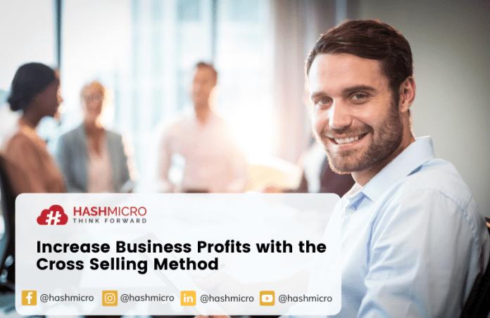 Tingkatkan Keuntungan Bisnis dengan Metode Cross Selling