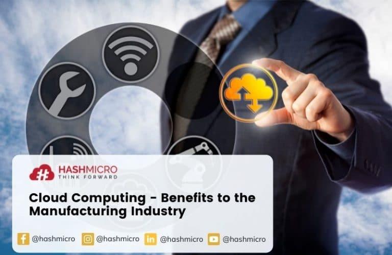 Manfaat Program Manufacturing berbasis Cloud