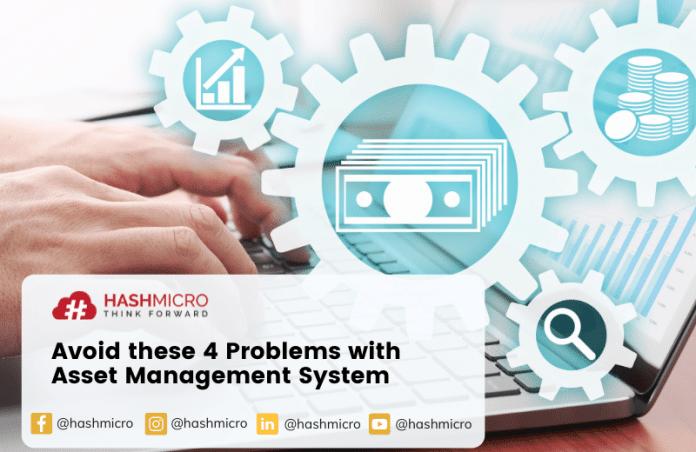 Hindari 4 Masalah Berikut dengan Sistem Manajemen Aset
