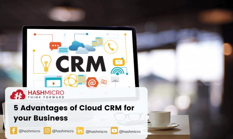 Lima Kelebihan Cloud CRM bagi Bisnis Anda
