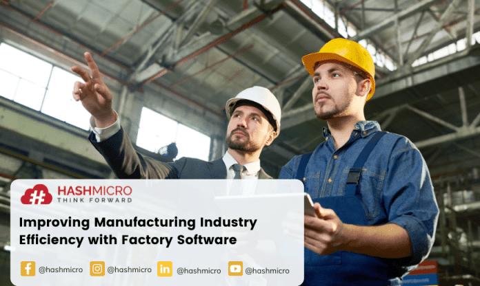 Meningkatkan Efisiensi Industri Manufaktur dengan Software Pabrik
