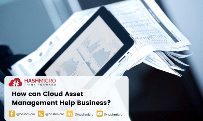 Bagaimana Cloud Asset Management dapat Membantu Efisiensi Bisnis?