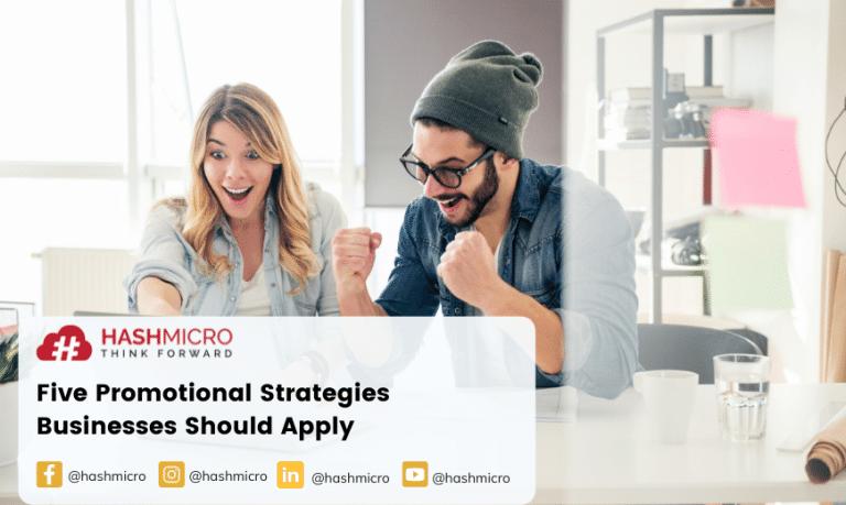Lima Strategi Promosi yang Harus Bisnis Terapkan