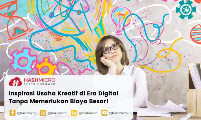 Inspirasi Usaha Kreatif di Era Digital Tanpa Memerlukan Biaya Besar!
