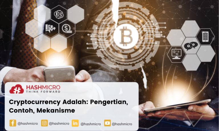 Cryptocurrency Adalah: Pengertian, Contoh, Mekanisme