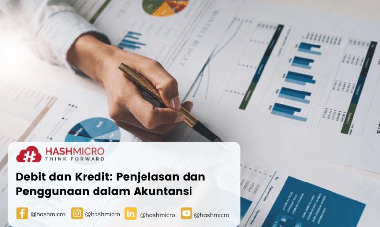 Debit dan Kredit: Penjelasan dan Penggunaan dalam Akuntansi