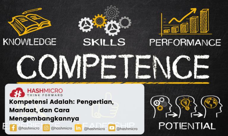 Kompetensi Adalah: Pengertian, Manfaat, dan Cara Mengembangkannya
