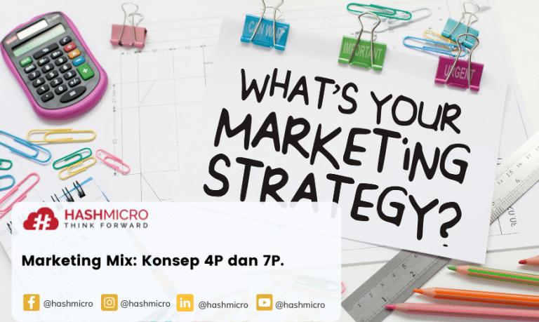 Marketing Mix: Konsep 4P dan 7P